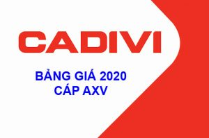 Bảng Báo Giá Cáp Nhôm CADIVI Hạ Thế AXV 2020 Mới Nhất