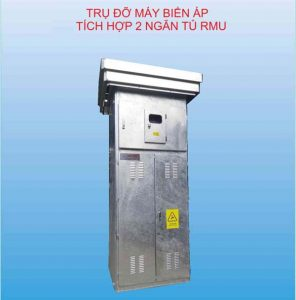 Catalogue Trụ Đỡ Máy Biến Áp Tích Hợp 2 Ngăn Tủ Trung Thế RMU