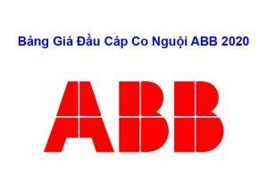 Bảng Giá Đầu Cáp ABB Co Nguội 2020 Chính Hãng
