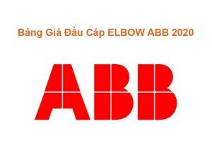 Bảng Giá Đầu Cáp ELBOW ABB 2020 Chính Hãng