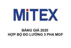 Bảng Giá Hợp Bộ Đo Lường 3Pha M.O.F MITEX 2020 Mới Nhất