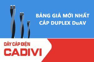 Bảng Giá Cáp Duplex DuAV - CADIVI Mới Nhất - Cáp Multiplex