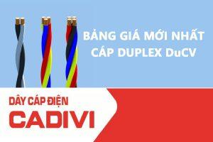 Bảng Giá Cáp Duplex DuCV - CADIVI Mới Nhất - Cáp Multiplex