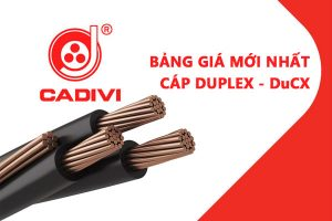 Bảng Giá Cáp Duplex DuCX - CADIVI Mới Nhất - Cáp Multiplex