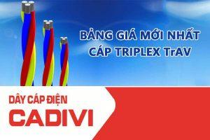 Bảng Giá Cáp Triplex TrAV - CADIVI Mới Nhất - Cáp Multiplex