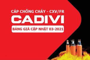 Bảng Giá Mới Cập Nhật [3/2021]: Cáp CXV/FR - Cáp Chống Cháy CADIVI