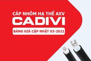 Bảng Giá: Cáp Nhôm Hạ Thế CADIVI AXV [Cập Nhật 3/2021]