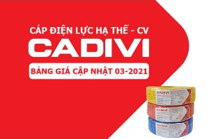 Bảng Giá: Dây Điện Lực Hạ Thế CADIVI - CV [Cập Nhật 3/2021]
