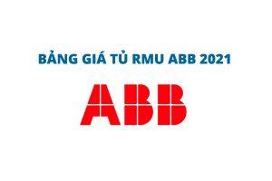 [Báo Giá Mới Nhất 2021] Tủ Trung Thế RMU ABB 24kV / Giá Tủ ABB Mới Nhất