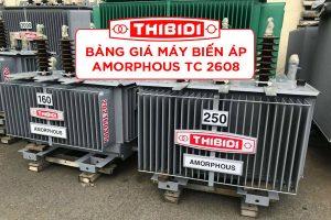 Bảng Giá: Máy Biến Áp Dầu Thibidi Amorphous - Tiêu Chuẩn 2608